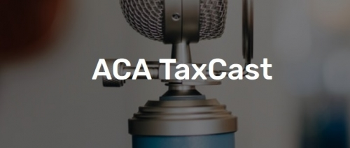 Latest ACA TaxCast: Marylouise Serrato provides status update on Economic Impact Payments