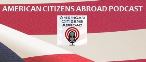 American Citizens Abroad posts first of new series of monthly podcasts