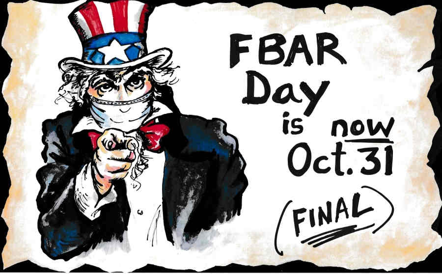 FinCEN changes FBAR deadline again (updated) – it's now Oct. 31