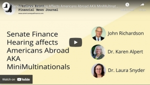 AXFNJ Podcast: What Americans abroad ('mini-multinationals') are to make of last week's Senate Finance C'ttee hearing