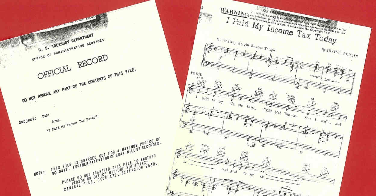 Little-known Irving Berlin song celebrates payment of one's taxes